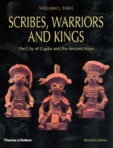 9780500282823: Scribes, Warriors, and Kings: The City of Copan and the Ancient Maya (New Aspects of Antiquity)