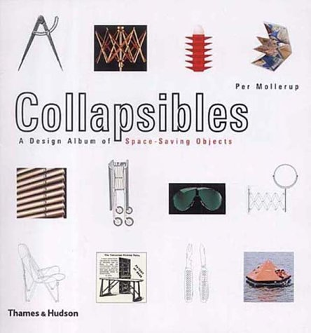 9780500283097: Collapsibles: A Design Album of Space-saving Objects