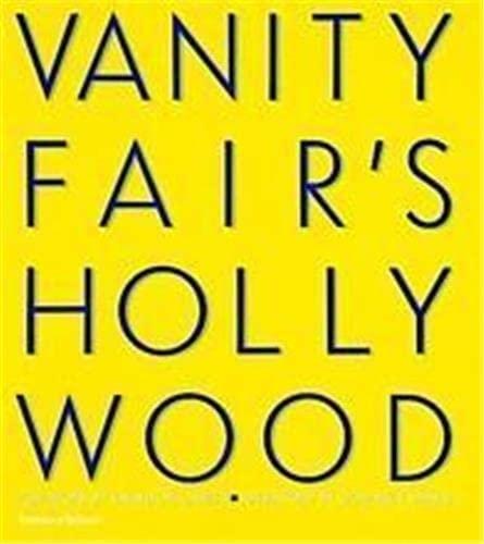 9780500283240: Vanity Fair'S Hollywood /Anglais