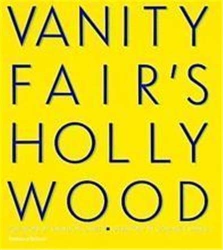 9780500283240: VANITY FAIR'S HOLLYWOOD (Pb)[O/P]