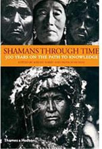 9780500283271: Shamans Through Time