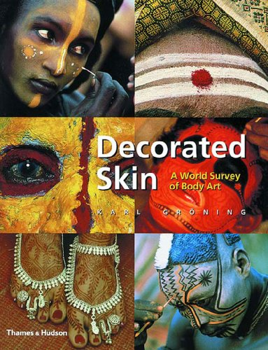 9780500283288: Decorated Skin: A World Survey of Body Art