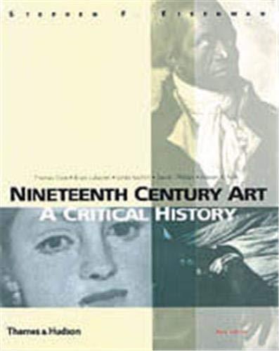 9780500283356: Nineteenth Century Art: A Critical History