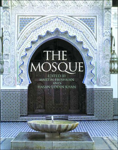The Mosque: History, Architectural Development & Regional