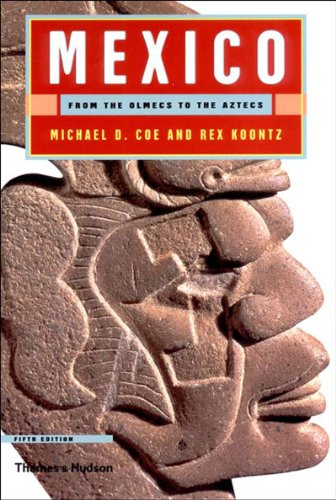 9780500283462: Mexico: From the Olmecs to the Aztecs, Fifth Edition