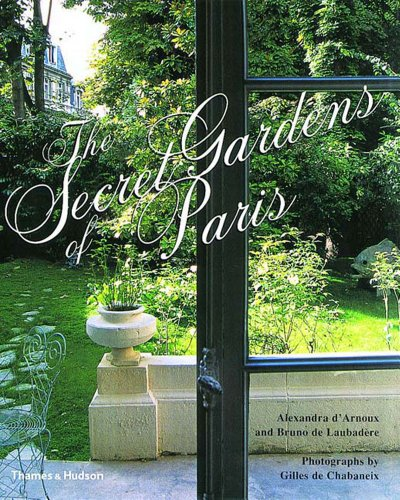 9780500283547: Secret Gardens of Paris