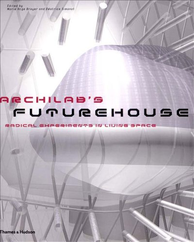 9780500283578: Archilab's Futurehouse: Radical Experiments in Living Space