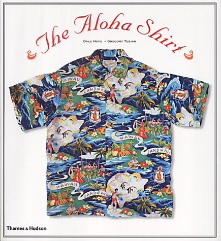 9780500283677: The Aloha Shirt: Spirit of the Islands