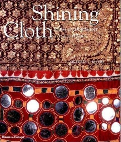9780500283745: The Shining Cloth: Dress and Adornment That Glitter