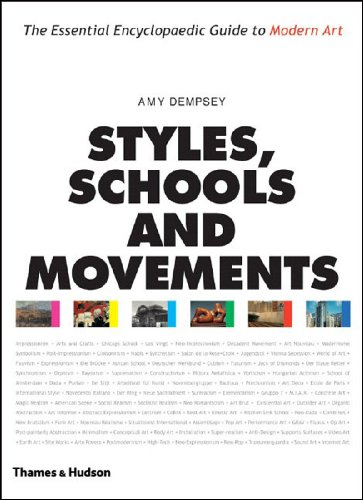 9780500283769: Styles, Schools and Movements: The Essential Encyclopaedic Guide to Modern Art