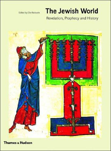 9780500283950: The Jewish World: Revelation, Prophecy, and History