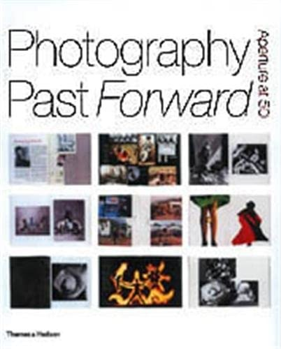 9780500283974: Photography Past/Forward: Aperture at 50