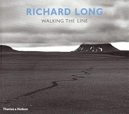 Richard Long - Walking the Line: Walking the Line