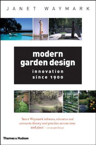 9780500284216: Modern Garden Design: Innovation Since 1900
