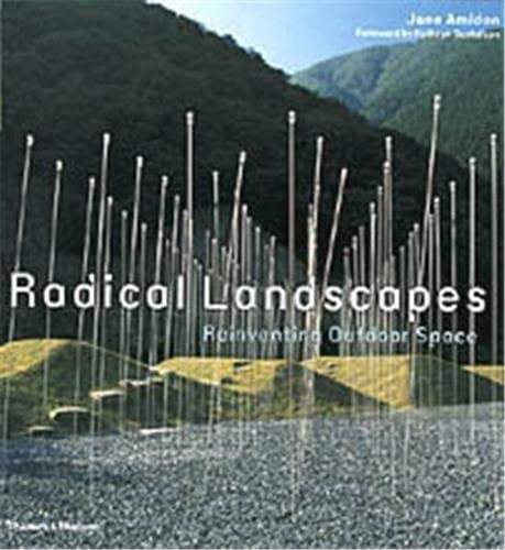 9780500284278: Radical Landscapes: Reinventing Outdoor Space