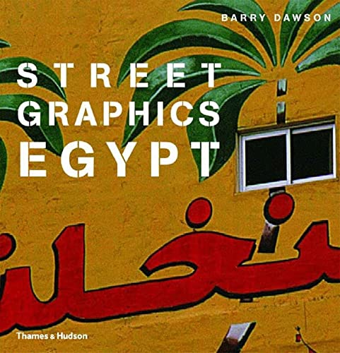 Street Graphics Egypt: Dawson, Barry