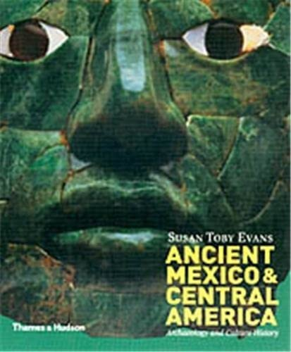 9780500284407: Ancient Mexico and Central America: Archaeology and Culture History