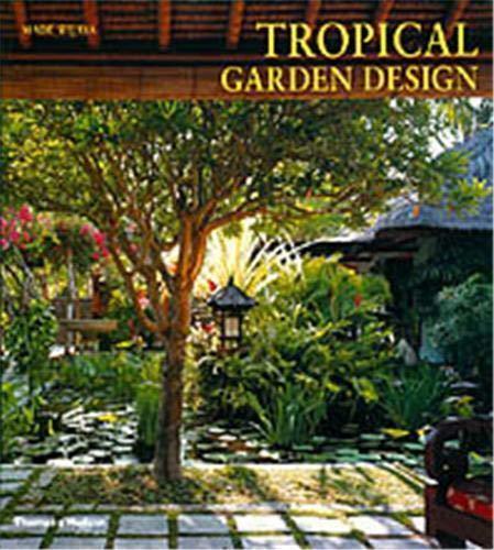 9780500284445: Tropical Garden Design