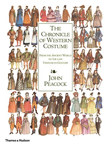 9780500284476: The Chronicle of Western Costume: From the Ancient World to the Late Twentieth Century