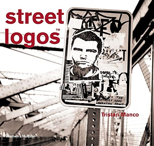 9780500284698: Street Logos (Street Graphics / Street Art)