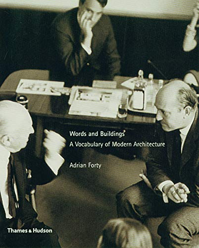 Words And Buildings A Vocabulary Of Modern Architecture Abebooks