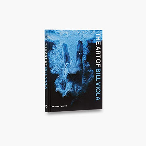 9780500284728: The Art of Bill Viola