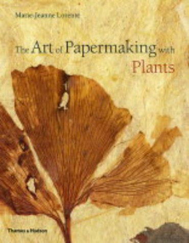 9780500284742: The Art of Papermaking with Plants