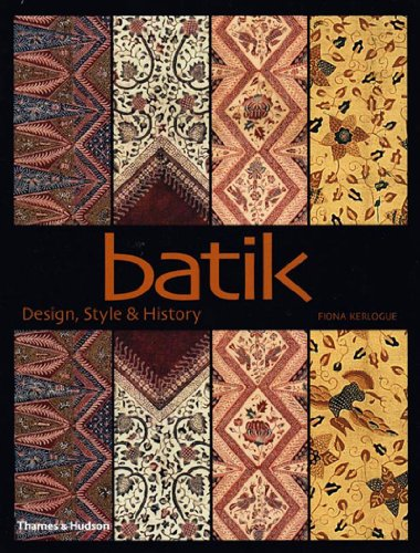 9780500284773: Batik: Design, Style & History: Design, Style and History