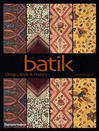 9780500284773: Batik: Design, Style, & History