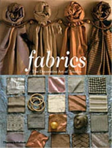 9780500284827: Fabrics: Decorative Art of Textiles