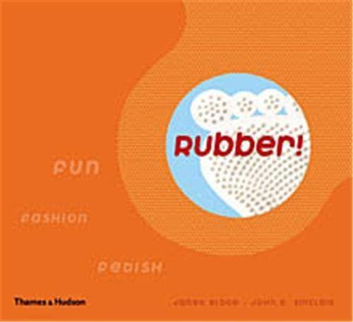 9780500284902: Rubber: Fun, Fashion, Fetish