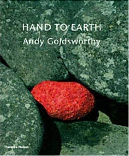 9780500284971: Hand to Earth: Andy Goldsworthy: Sculpture 1976-1990