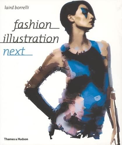 9780500284995: Fashion Illustration Next /Anglais