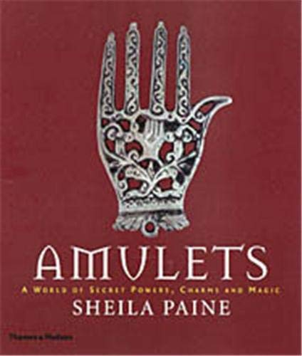 9780500285107: Amulets: A World of Secret Powers, Charms and Magic
