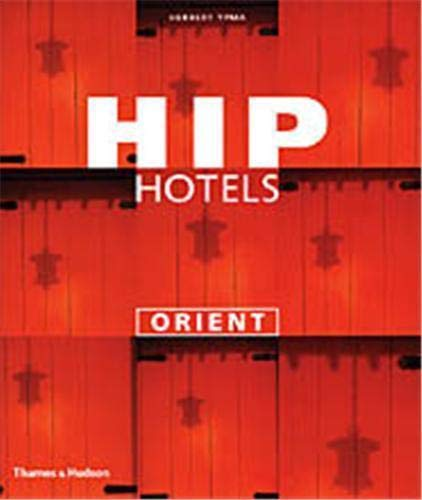 Hip Hotels Orient: Ypma, Herbert