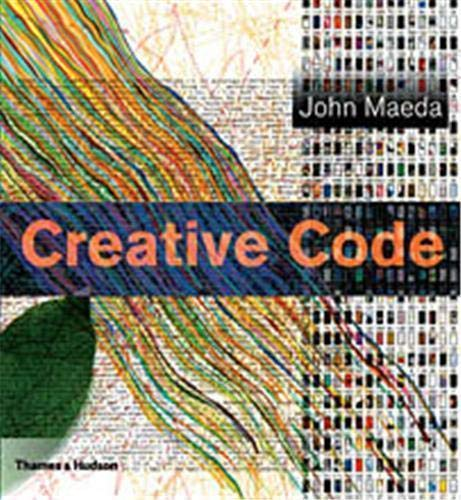 9780500285176: Creative Code: Aesthetics and Computation