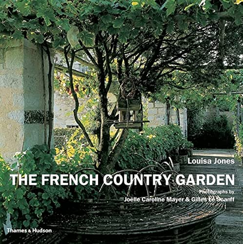 9780500285206: The French Country Garden
