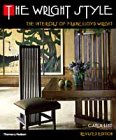 9780500285275: The Wright Style: The Interiors of Frank Lloyd Wright