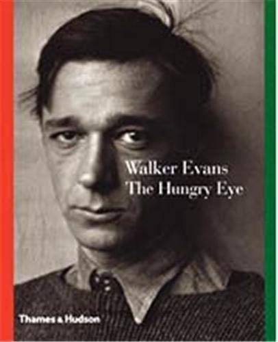 9780500285299: Walker Evans: The Hungry Eye