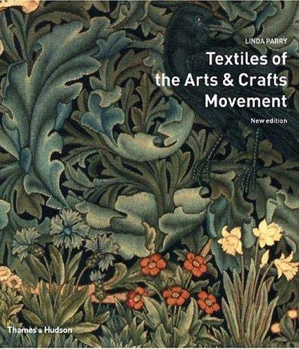 9780500285367: Textiles of the Arts and Crafts Movement