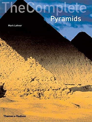 9780500285473: The Complete Pyramids (Complete Series)