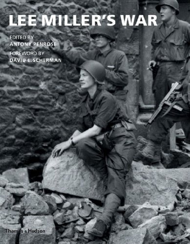 9780500285589: Lee Miller's War: Photographer And Correspondent With the Allies in Europe 1944-45