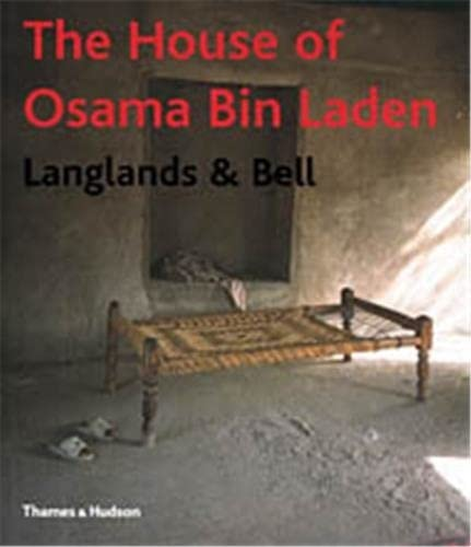 The House of Osama Bin Laden. Co-author: Nikki Bell