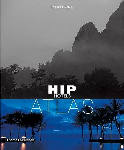 9780500285695: HIP HOTELS: Atlas