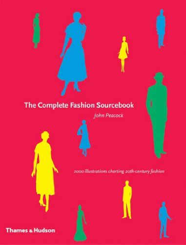 9780500285725: The Complete Fashion Sourcebook