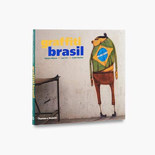 9780500285749: Graffiti Brasil (Street Graphics / Street Art)
