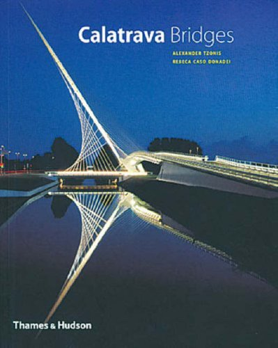 9780500285794: Calatrava Bridges (Architecture/Design Series)