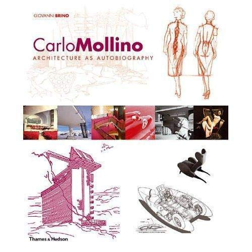 9780500285831: Carlo Mollino: Architecture as Autobiography, Revised and Expanded Edition