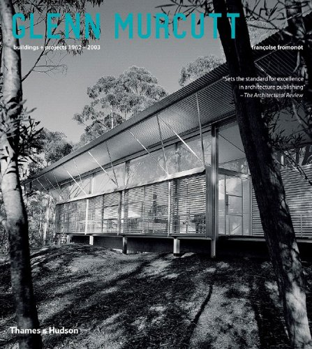 9780500285893: Glenn Murcutt: Building + Projects 1962 - 2003: Building and Projects, 1962-2003