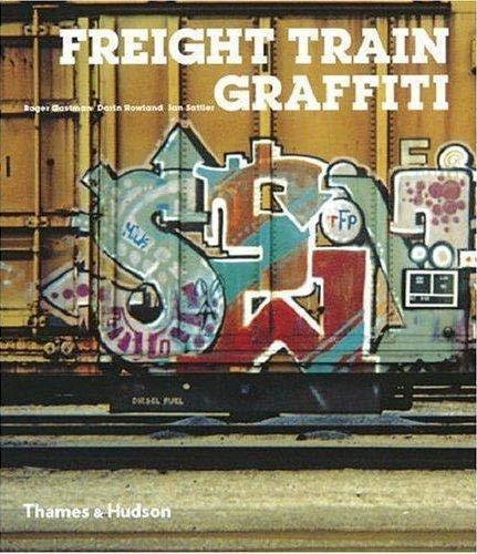 9780500285961: Freight Train Graffiti (Street Graphics / Street Art)